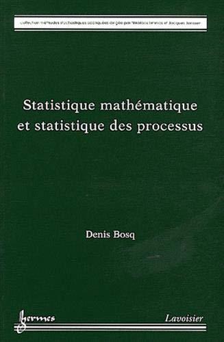 STATISTIQUE MATHEMATIQUE ET STATISTIQUE: BOSQ DENIS