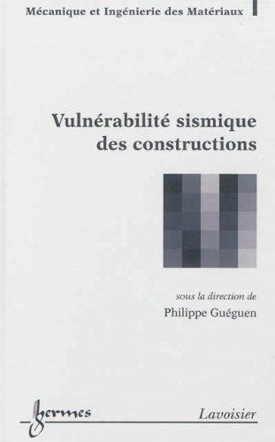 9782746238145: Vulnérabilité sismique des constructions