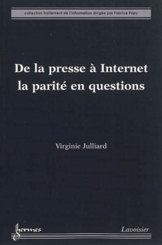 DE LA PRESSE A INTERNET LA PARITE EN QUE: JULLIARD VIRGIN