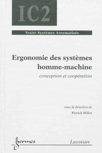 9782746239203: Ergonomie des systèmes homme-machine : Conception et coopération