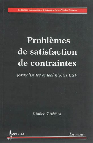 PROBLEMES DE SATISFACTION DE CONTRAINTES: GHEDIRA KHALED