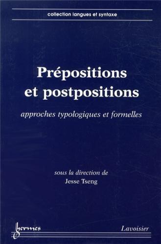 9782746245181: Prépositions et postpositions. Approches typologiques et formelles