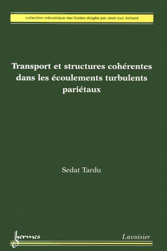 9782746245853: Transport et structures coh�rentes dans les �coulements turbulents pari�taux