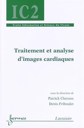 9782746246843: Traitement et analyse d'images cardiaques