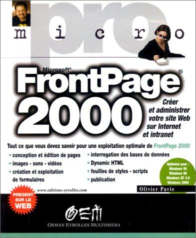 9782746400603: FRONTPAGE 2000. Créer et administrer votre site Web sur Internet et intranet