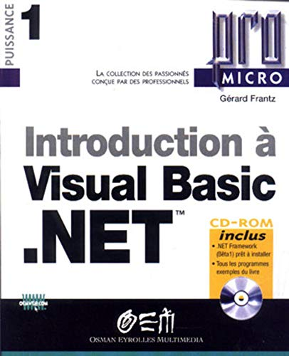 Introduction à Visual Basic .net (CD-Rom inclus): Frantz, Gérard
