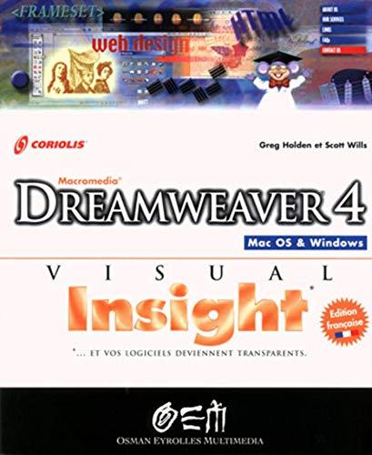 Dreamweaver 4: Greg Holden, Scott Wills