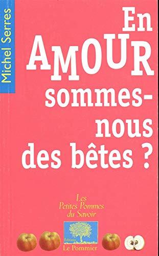 9782746500587: En amour, sommes-nous des b�tes ?