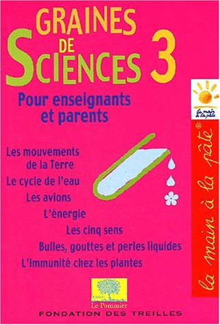 9782746500884: Graines de sciences pour enseignants et parents, tome 3