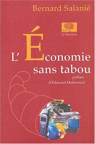 9782746501850: L'économie sans tabou (Essais)