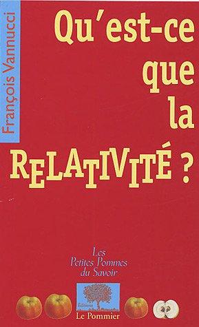 9782746502161: Qu'est-ce que la relativité ?