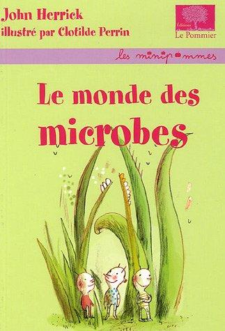 9782746502550: Le monde des microbes