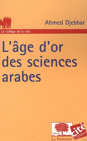 9782746502581: L'âge d'or des sciences arabes