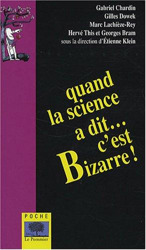 9782746503335: Quand la science a dit c'est bizarre ! - poche (Poche-Le pommier)