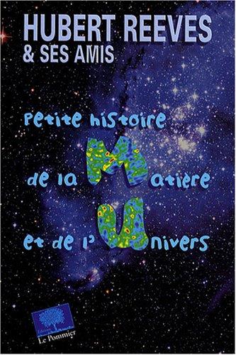 9782746503915: Petite histoire de la matière et de l'Univers (French Edition)
