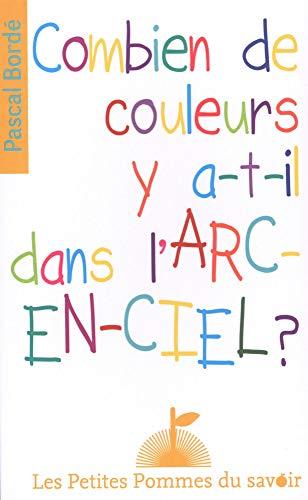 COMBIEN Y A T IL DE COULEURS DANS L ARC: BORDE PASCAL