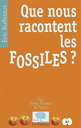 9782746504097: Que nous racontent les fossiles ?
