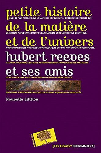 9782746504325: Petite histoire de la matière et de l'univers - Nouvelle édition