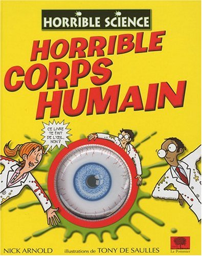 HORRIBLE CORPS HUMAIN: ARNOLD SAULLES DE