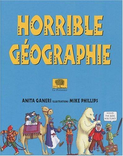 9782746504349: Horrible géographie