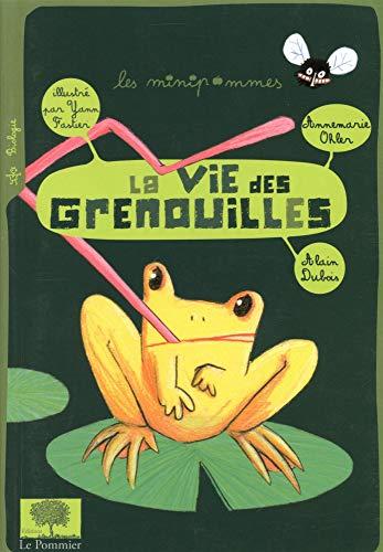 VIE DES GRENOUILLES -LA-: DUBOIS OHLER