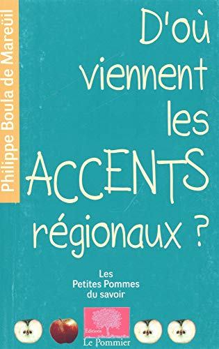9782746504752: D'o� viennent les accents r�gionaux ?