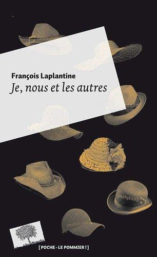JE NOUS ET LES AUTRES: LAPLANTINE FRANCOIS