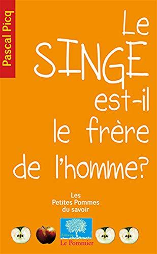 9782746505056: Le singe est-il le frère de l'homme ? (French Edition)