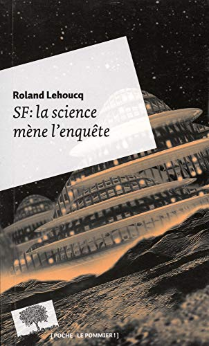 9782746505483: SF : la science mène l'enquête
