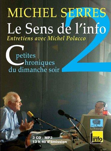 9782746505506: Le Sens de l'Info 2 (3CD Audio) - Petites chroniques du dimanche soir - Septembre 2007 décembre 2010