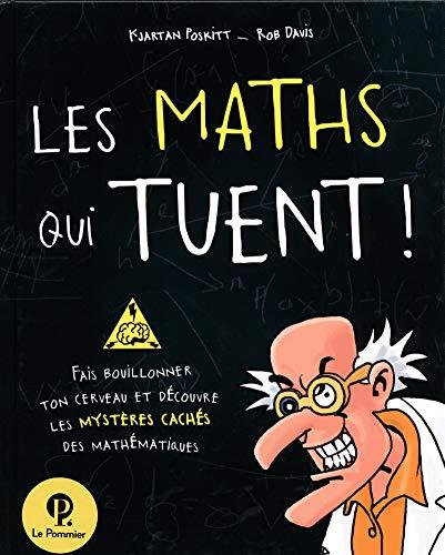 9782746505551: Les maths qui tuent !