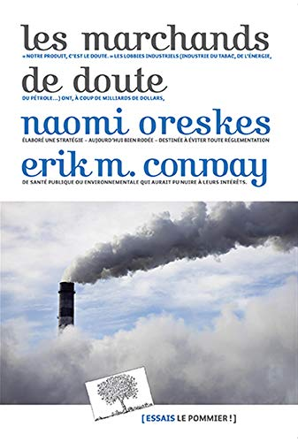 9782746505674: les marchands de doute ; ou comment une poignée de scientifiques ont masqué la vérité sur des enjeux de société tels que le tabagisme et le réchauffement climatique