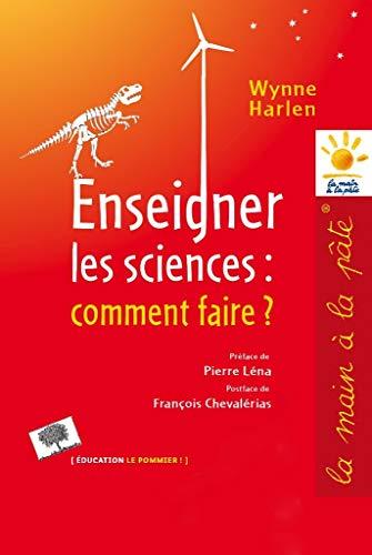 ENSEIGNER LES SCIENCES COMMENT FAIRE: WYNNE NED 2012
