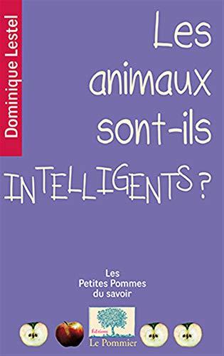 9782746506039: les animaux sont-ils intelligents ?