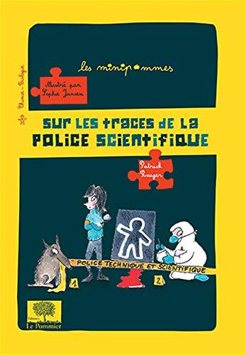 9782746506510: Sur les traces de la police scientifique