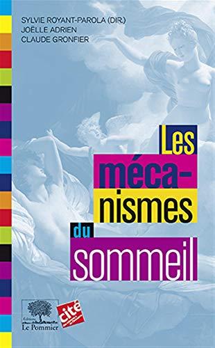 MECANISMES DU SOMMEIL -LES-: ROYANT PAROLA ADRIEN