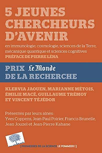 9782746507340: 5 jeunes chercheurs d'avenir (2013-2014)