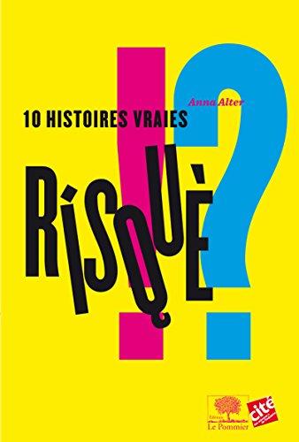 RISQUE 10 HISTOIRES VRAIES: ALTER ANNA