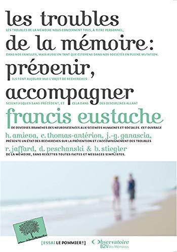 9782746509368: Les troubles de la m�moire : pr�venir, accompagner