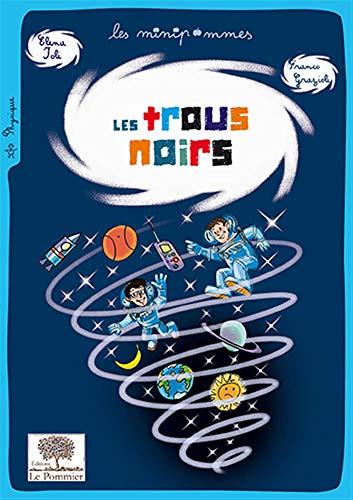 TROUS NOIRS -LES-: IOLI GRAZIOLI