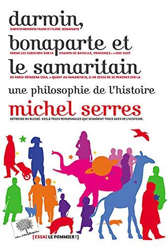 DARWIN BONAPARTE ET LE SAMARITAIN: SERRES MICHEL