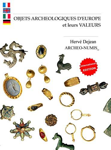 9782746611559: OBJETS ARCHEOLOGIQUES D EUROPE et leurs valeurs