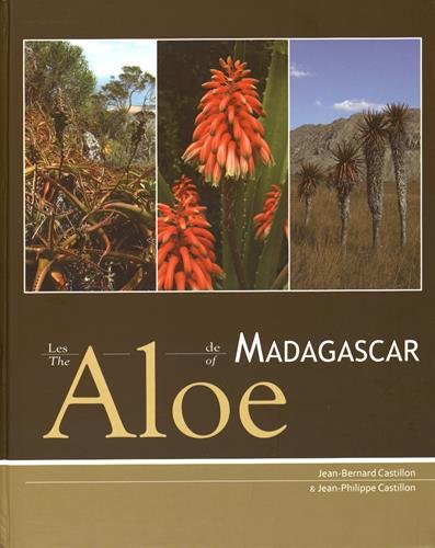 The Aloe of Madagascar: Jean-Bernard Castillon