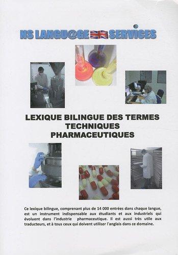 9782746620629: Lexique bilingue des termes techniques pharmaceutiques