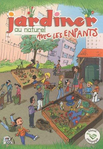 9782746625228: Jardiner au naturel avec les enfants