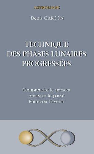 9782746629400: Technique des phases lunaires progressées