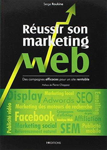 9782746635203: Reussir son marketing web (French Edition)