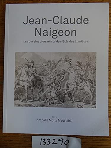 Jean-Claude Naigeon, 1753-1832 : les dessins d'un: Nathalie Motte Masselink,