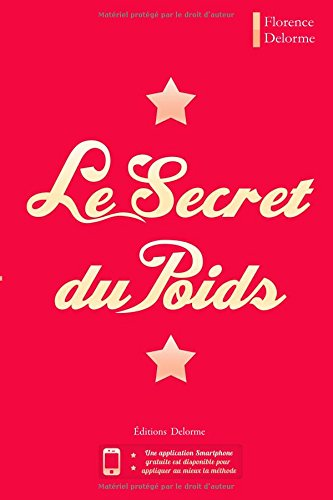 9782746649514: Le Secret du Poids (French Edition)