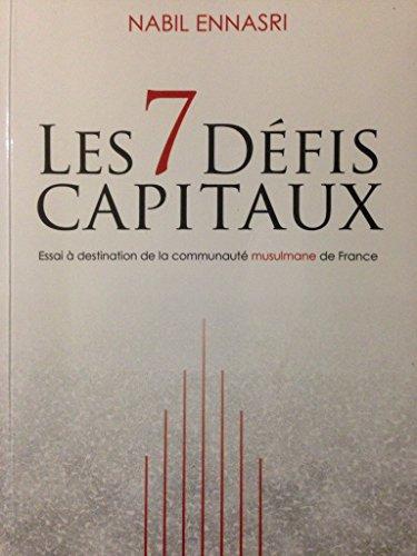 9782746669482: Les 7 défis capitaux ; essai à destination de la communauté musulmane